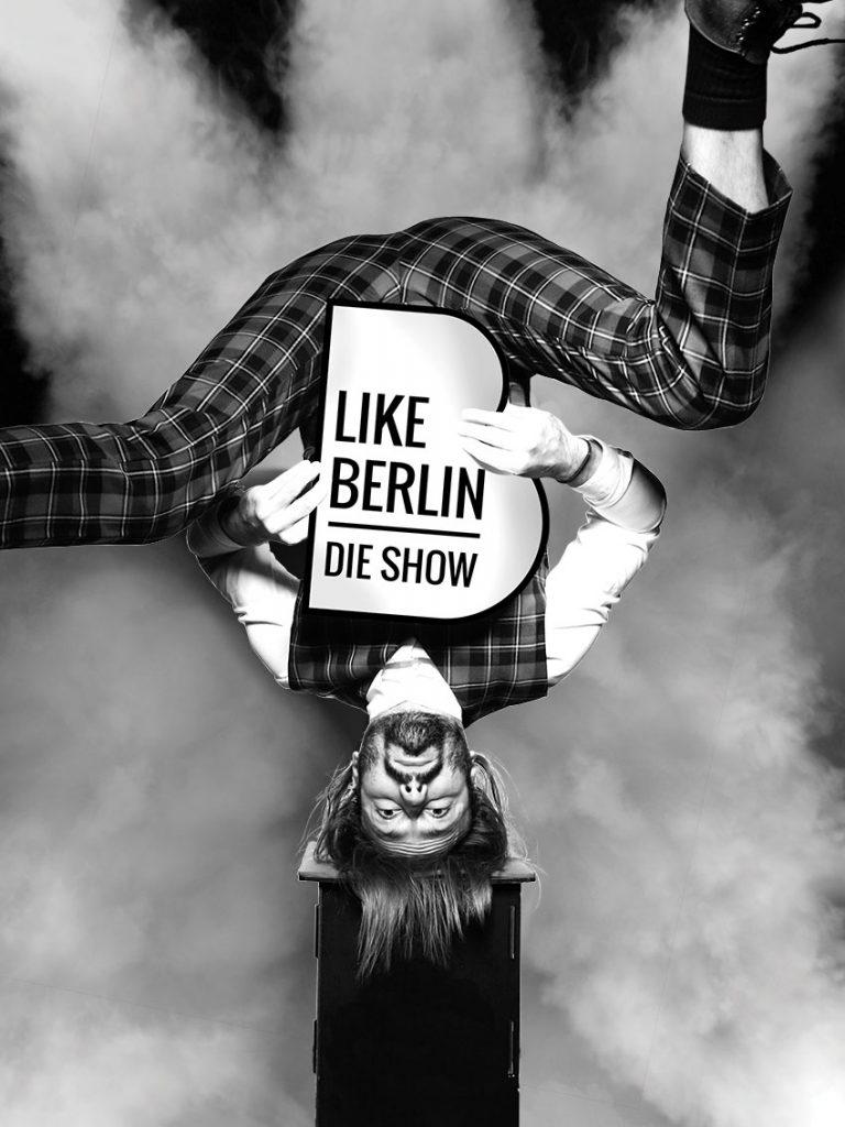 LIKE BERLIN, Wintergarten Show
